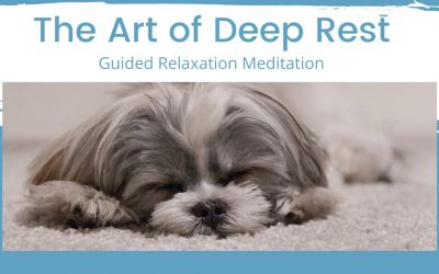 The Art of Deep Rest: Guided Relaxation