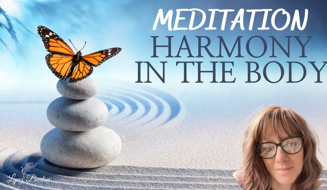 10 Minute Guided Meditation//Harmony in The Body